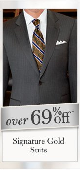 Over 69% Off* Signature Gold Suits