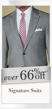 Over 66% Off* Signature Suits
