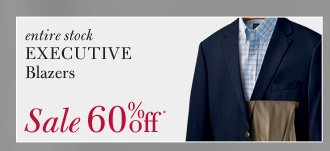 All Executive Blazers - 60% Off*