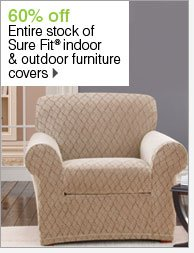 60% 0ff Entire stock of Sure Fit® indoor & outdoor furniture covers. Shop now.