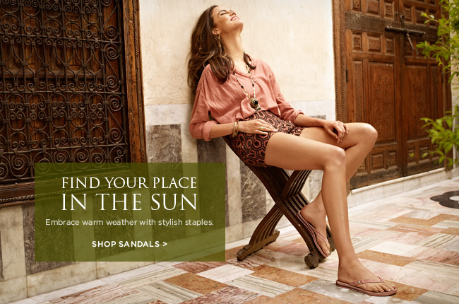 Find your place in the sun - Embrace warm weather with stylish staples. Shop Sandals