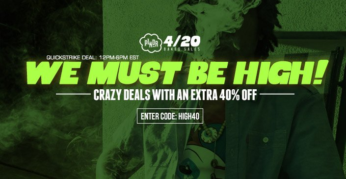 We Must Be High! Crazy Deals with an extra 40% Off