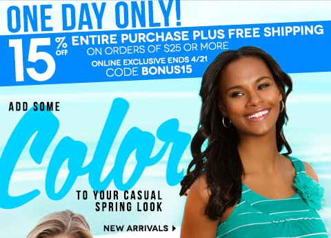 Today only! Take 15% Off entire purchase & Free Shipping on orders of $25 or more with code BONUS15.
