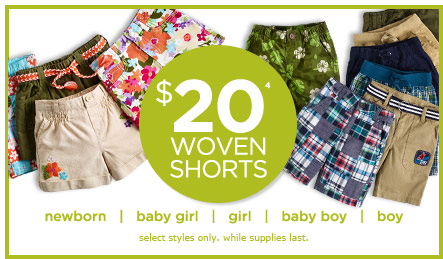 $20 Woven Shorts(4). Select styles only. While supplies last.