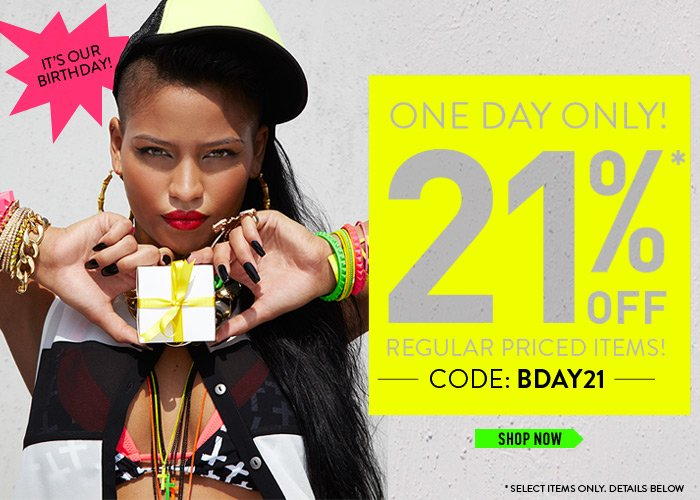 It's Our Birthday! 21% Off Regular Priced Items – 1 Day Only! - Shop Now