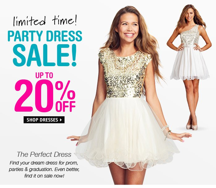 limited time! PARTY DRESS SALE!  UP TO 20% OFF