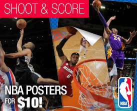 Shoot and score NBA Posters for $10!