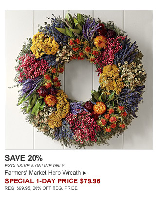 SAVE 20% - EXCLUSIVE & ONLINE ONLY - Farmers' Market Herb Wreath - SPECIAL 1-DAY PRICE $79.96 (REG. $99.95, 20% OFF REG. PRICE)