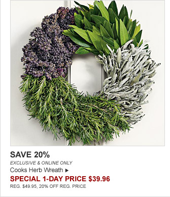 SAVE 20% - EXCLUSIVE & ONLINE ONLY - Cooks Herb Wreath - SPECIAL 1-DAY PRICE $39.96 (REG. $49.95, 20% OFF REG. PRICE)