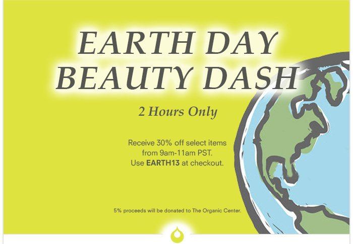 Earth Day Beauty Dash - 2 Hours Only!