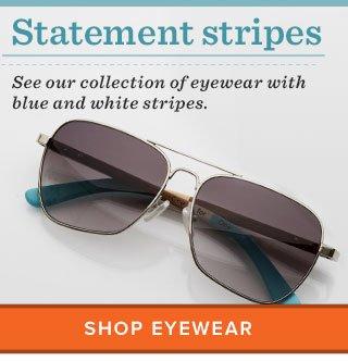Statement stripes - Shop Eyewear