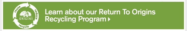 LEARN about Return to Origins Recycling Program