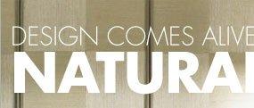 DESIGN COMES ALIVE NATURALLY