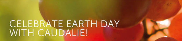 Celebrate Earth Day with Caudalie!