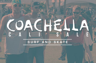 Coachella Cali Sale: Surf and Skate