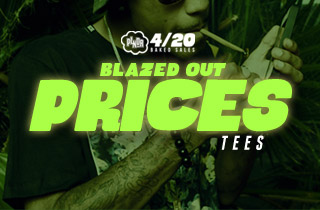 Blazed Out Prices: Tees