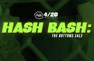 Hash Bash: Bottoms Sale