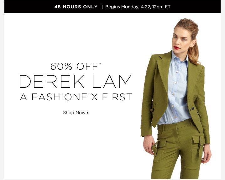 60% Off* Derek Lam...Shop Now