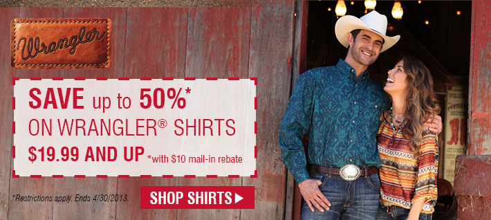Save Up To 50% On Wrangler Shirts $19.99 and up. *with $10 mail-in rebate. Ends 4/30/2013