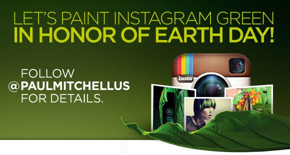Let's paint Instagram green in honor of Earth Day! Follow @PaulMitchellUS for details.