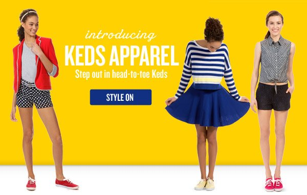 introducing KEDS APPAREL Step out in head-to-toe Keds