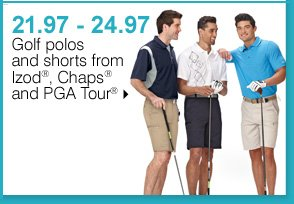 21.97 - 24.97 Golf polos and shorts from Izod®, Chaps®, and PGA Tour®. Shop now.