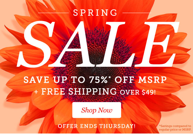 Spring Sale | Save up to 75% OFF MSRP + Free Shipping over $49! | Offer ends Thursday! | Shop Now