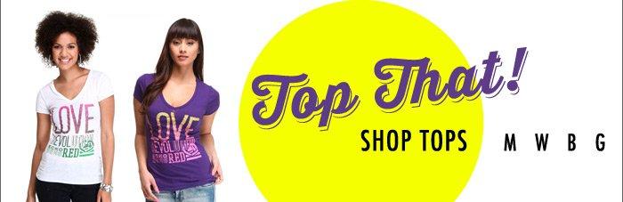 Top That! Shop TOPS