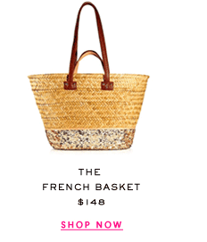 The French Basket at $148. Shop Now.
