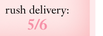 rush delivery: 5/6
