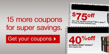 15 more  coupons for super savings. Get your coupons.