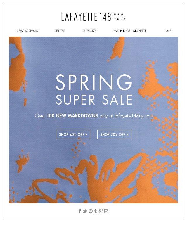Spring Super Sale: 40-70% Off