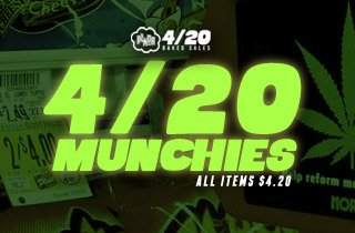 4/20 Munchies all items $4.20