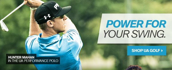 POWER FOR YOU SWING. - SHOP UA GOLF