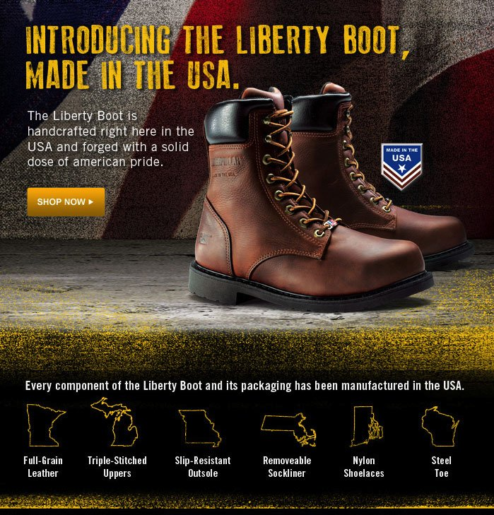 Introducing the Liberty Boot, Made in the USA Shop Now