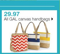 29.97 All GAL canvas handbags. Shop now.