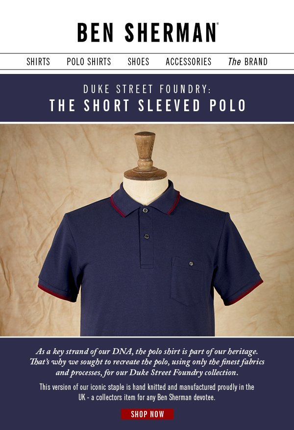 Duke Street Foundry: The Short Sleeved Polo