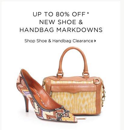 Up To 80% Off* New Shoe & Handbag Markdowns