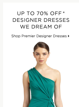 Up To 70% Off* Designer Dresses We Dream Of