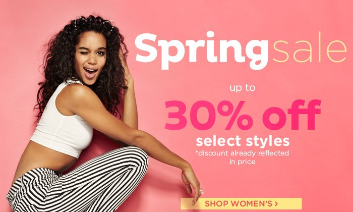 Up to 30% Off Select Styles! Shop Women's Spring Sale