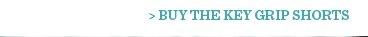 Buy The Key Grip Shorts