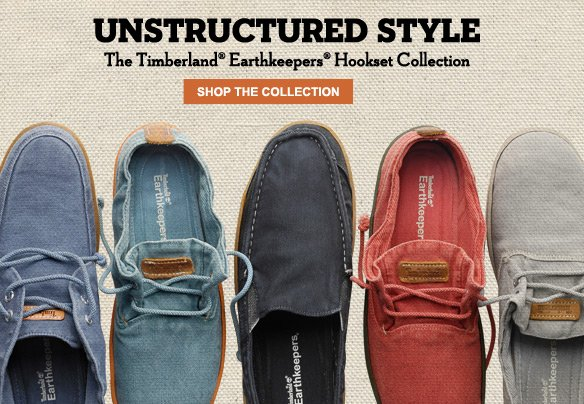 Unstructured style. The Timberland® Earthkeepers® Hookset Collection. Shop The Collection