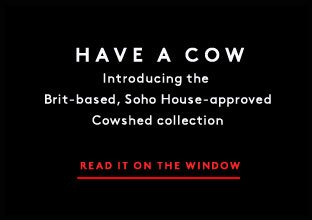 What's new in bath, beauty and skincare? Brit-based line Cowshed—and it's exclusively ours.