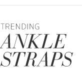 Trending: Ankle Straps