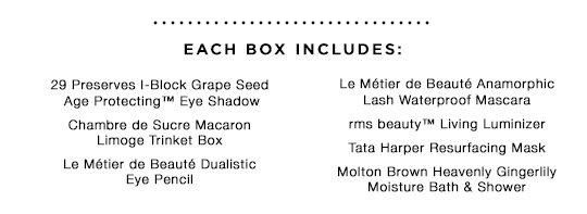 Each Box Includes: