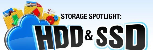 Storage spotlight: HDD & SSD
