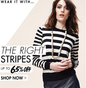 THE RIGHT STRIPES UP TP 65% OFF