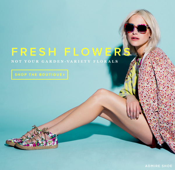 Stem Wear: Not Your Garden Variety Florals  Shop the Boutique
