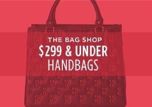 $299 & UNDER: HANDBAGS