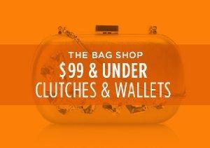 $99 & UNDER: CLUTCHES & WALLETS